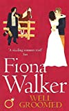 Walker, Fiona: Well Groomed
