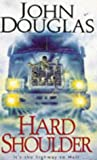 John Douglas: Hard Shoulder