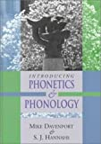 Davenport, Mike: Introducing Phonetics and Phonology