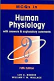 Roddie, Ian: Multiple Choice Questions in Human Physiology, 5Ed: With Answers and Explanatory Comments