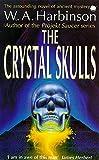 W. A. Harbinson: The Crystal Skulls