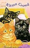LUCY DANIELS: ANIMAL ARK PETS 2: KITTEN CROWD