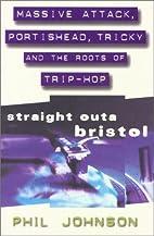 Straight Outa Bristol--Massive Attack,…