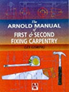 Manual of First and Second Fixing Carpentry…