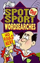 Spot the Sport Wordsearches by Sandy…