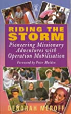 Riding the Storm: by Deborah Meroff