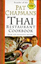 The Thai Restaurant Cookbook by Pat Chapman
