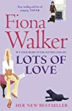 Walker, Fiona: Lots of Love