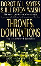 Thrones, Dominations by Dorothy L. Sayers