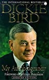 Bird, Dickie: Dickie Bird: My Autobiography