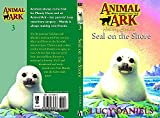 LUCY DANIELS: Seal on the Shore (Animal Ark Summer Special, No. 1)