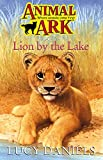 Lucy Daniels: Lion by the Lake (Animal Ark, No. 24)