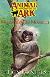 LUCY DANIELS: Monkeys on the Mountain (Animal Ark in Africa)