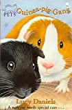 LUCY DANIELS: Animal Ark Pets 8: Guinea-pig Gang