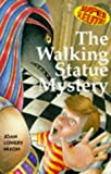 Nixon, Joan Lowery: The Mystery of the Walking Statue (Super Sleuths)