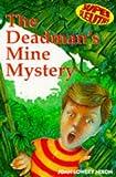 Nixon, Joan Lowery: The Mystery of Deadman's Mine (Super Sleuths)