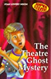 Joan Lowery Nixon: The Theatre Ghost Mystery (Super Sleuths S.)
