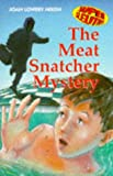 Nixon, Joan Lowery: The Meat Snatcher Mystery (Super Sleuths)