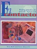 Hall, Kenneth: En Contacto: Writing Practice for GCSE Spanish (GCSE Writing Practice)