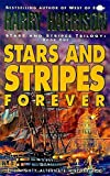 Harrison, Harry: Stars and Stripes Forever (Stars & Stripes)