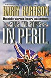 Harrison, Harry: Stars and Stripes in Peril