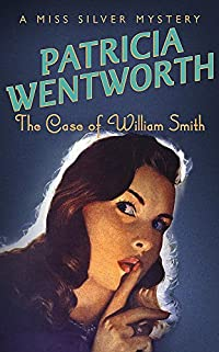 The Case of William Smith cover