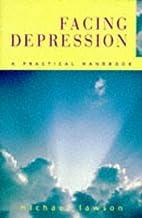 Facing Depression by Michael Lawson