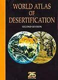 Thomas, David: World Atlas of Desertification - Second Edition (Hodder Arnold Publication)