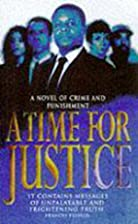 A Time for Justice by Anonymous