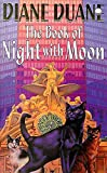 Duane, Diane: The Book Of Night With Moon