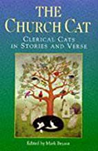 The Church Cat: Clerical Cats in Stories and…