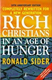 Sider, Ronald J.: Rich Christians in an Age of Hunger (Hodder Christian Paperbacks)
