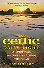 Celtic Daily Light: A Spiritual Journey…