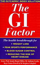 The G.I. factor : the G.I. factor is the…