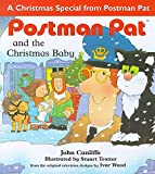 Cunliffe, John: Postman Pat and the Christmas Baby
