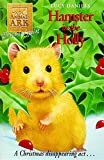 LUCY DANIELS: ANIMAL ARK CHRISTMAS SPECIAL 4: HAMSTER IN THE HOLLY
