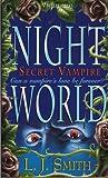 L.J. Smith: Secret vampire (Night world)