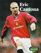 Eric Cantona by Mike Wilson