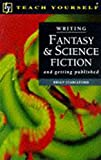 Stableford, Brian: Writing Fantasy and Science Fiction (Teach Yourself: writer's library)