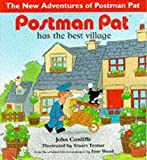 Cunliffe, John: Postman Pat Has the Best Village