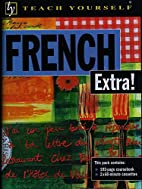 French Extra! (Paperback w/ 2 Cassettes)…