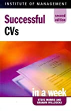 Successful CVs in a Week by Steve Morris
