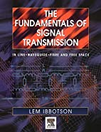 The Fundamentals of Signal Transmission:…