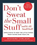 Carlson, Richard: Dont Sweat the Small Stuff and Its Uk