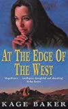 Baker, Kage: At the Edge of the West