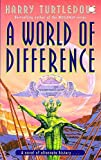 Turtledove, Harry: World of Difference