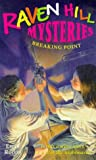 Emily Rodda: Breaking Point (Raven Hill Gang S.)