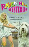 Rodda, Emily: The Bad Dog Mystery (Raven Hill Gang)