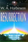 Harbinson, W.A.: Resurrection (Projekt Saucer)