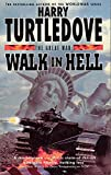 Turtledove, Harry: Walk In Hell (The Great War, Book 2) (Vol 2)